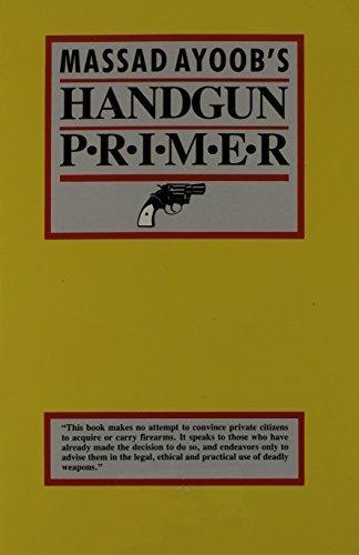 9780936279121: Gun-Proof Your Children! / Massad Ayoob's Handgun Primer