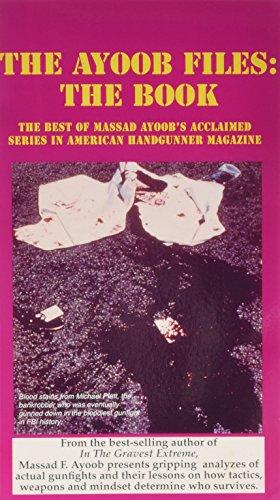 Ayoob Files: The Book (0936279168) by Massad F. Ayoob