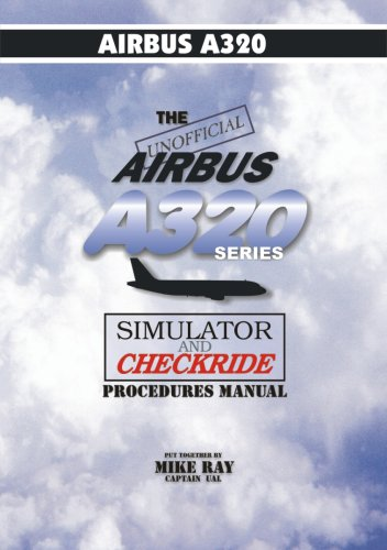 9780936283197: The Unofficial Airbus A320 Series Manual (color)