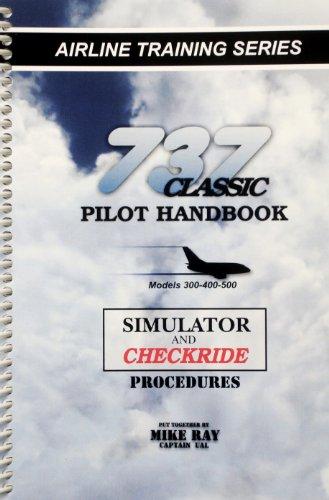 9780936283241: 737 Classic Pilot Handbook (B/W)