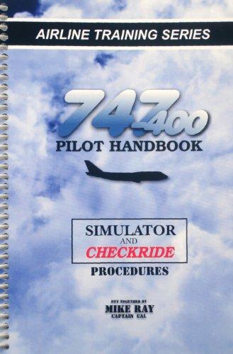 9780936283258: 747-400 Pilot Handbook (B/W)