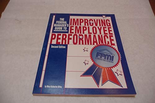 9780936295695: Federal Manager's Guide to Improving Employee Performance