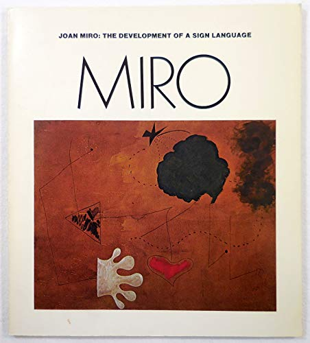 9780936316000: Joan Miró, the development of a sign language