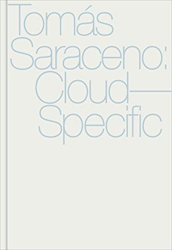 9780936316352: Tomás Saraceno: Cloud-Specific