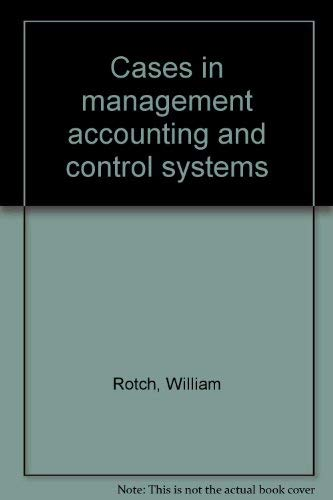 9780936328133: Cases in management accounting and control systems