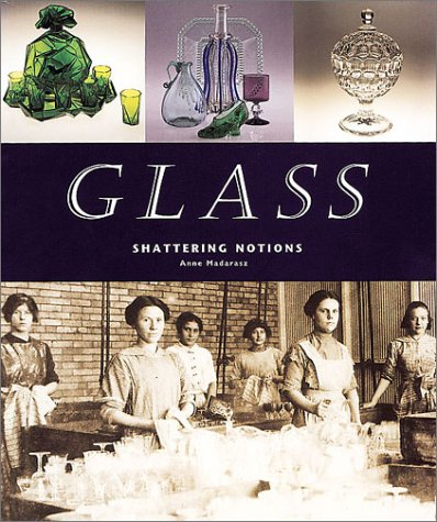 9780936340012: Glass: Shattering Notions