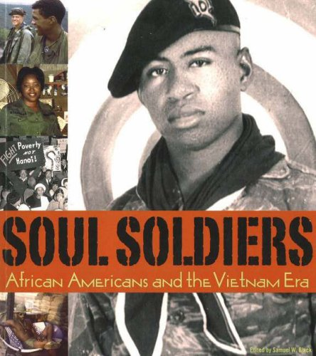 9780936340142: Soul Soldiers: African Americans and the Vietnam Era