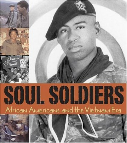 9780936340159: Soul Soldiers: African Americans and the Vietnam Era, Limited Edition