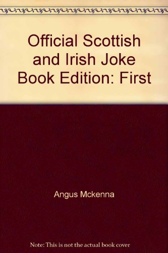 Official Scottish and Irish Joke Book: Mckenna, Angus