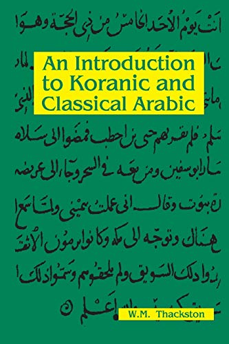 9780936347400: An Introduction To Koranic and Classical Arabic
