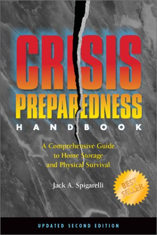 9780936348070: Crisis Preparedness Handbook: A Comprehensive Guide to Home Storage and Physical Survival