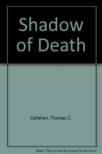 9780936354019: Shadow of Death: His Story As He Lived It and Told It