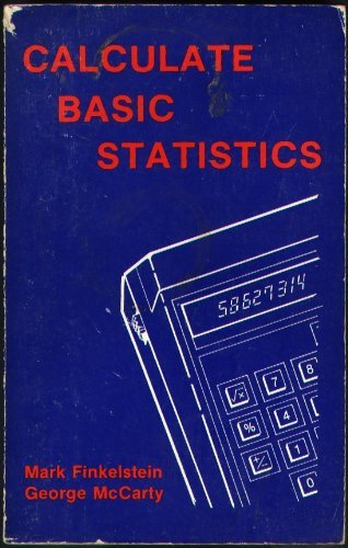 Calculate Basic Statistics: McCarty, George, Finkelstein, Mark