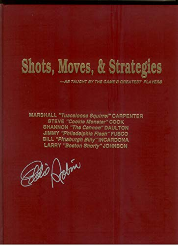 Shots, Moves and Strategies: As Taught by the Game's Greatest Players (0936362049) by Eddie Robin