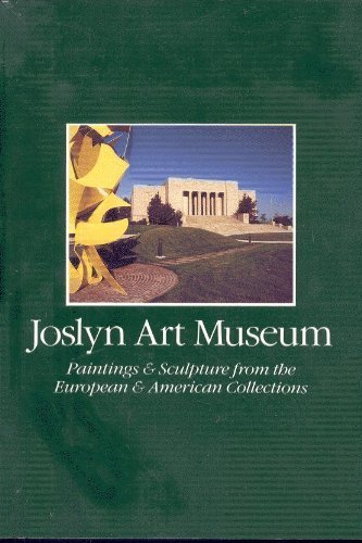 9780936364186: Joslyn Art Museum: Paintings and Sculptures from the European and American Collections