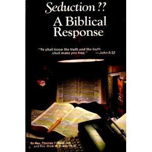 Seduction? A Biblical Response: James A. Laine;
