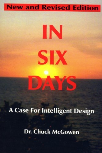 9780936369372: In Six Days: A Case for Intelligent Design