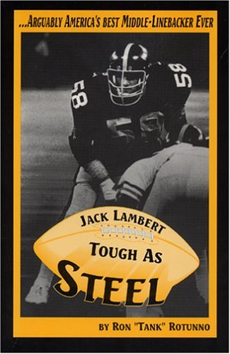 9780936369549: Jack Lambert: Tough As Steel