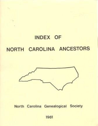 Index of North Carolina Ancestors Volume I