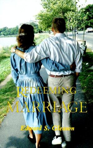 9780936384559: Redeeming Marriage