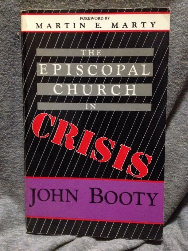 9780936384573: The Episcopal Church in Crisis