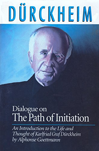 9780936385266: Dialogue on the Path of Initiation: An Introduction to the Life and Thought of Karlfried Graf Durckheim