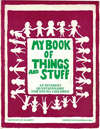 My Book of Things and Stuff: McGreevy, Ann