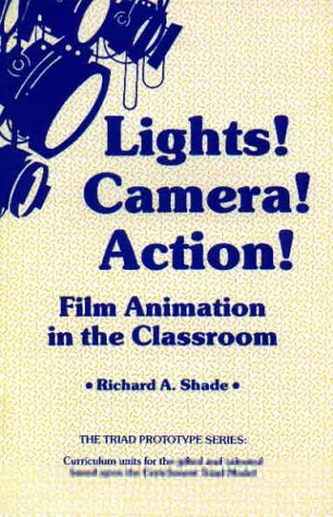 9780936386454: Lights Camera Action Film Animation in the Classroom