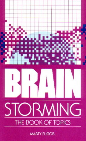 9780936386522: Brainstorming: The Book of Topics
