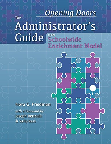 Opening Doors: The Administrator's Guide to the: Friedman, Nora