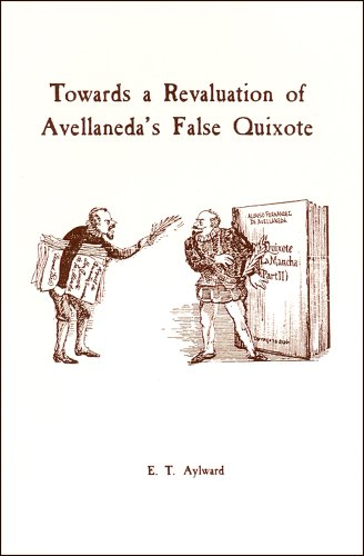 9780936388434: Towards a Revaluation of Avellaneda's False Quixote
