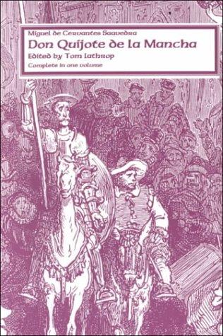 El Ingenioso Hidalgo Don Quijote De LA: Editor-Tom Lathrop