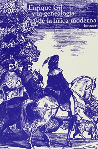 Enrique Gil y la Genealogia de la: Iarocci, Michael P.