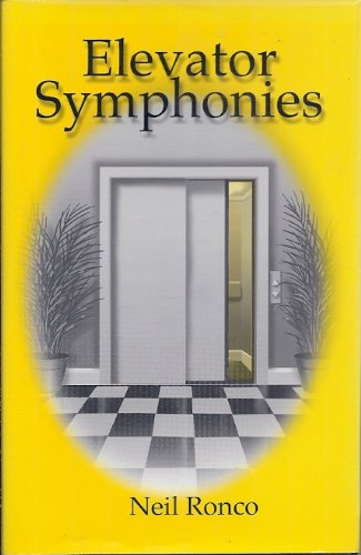 Elevator Symphonies (First Edition): Ronco, Neil