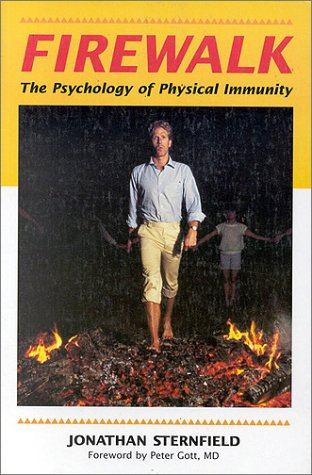 9780936399041: Firewalk: The Psychology of Physical Immunity