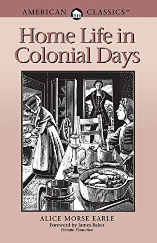 9780936399225: Home Life in Colonial Days