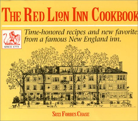 The Red Lion Inn Cookbook: Chase, Suzi Forbes