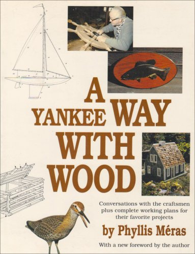 A Yankee Way With Wood