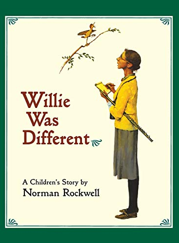 Willie Was Different: A Children's Story: Rockwell, Norman