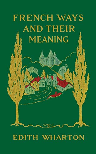 9780936399874: French Ways and Their Meaning
