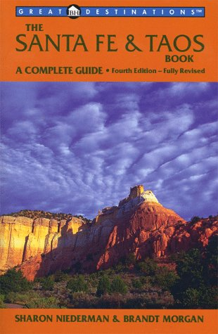 9780936399973: Great Destinations: Santa Fe & Taos Book : A Complete Guide (4th Ed)