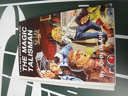 The Magic Talisman: Blaine, John, And Goodwin, Hal