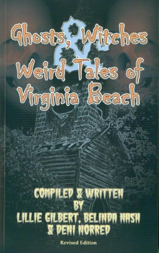 9780936423128: Ghosts, Witches & Weird Tales Of Virginia Beach