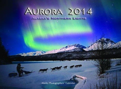 9780936425375: 2014 Aurora: Alaska's Northern Lights Wall Calendar
