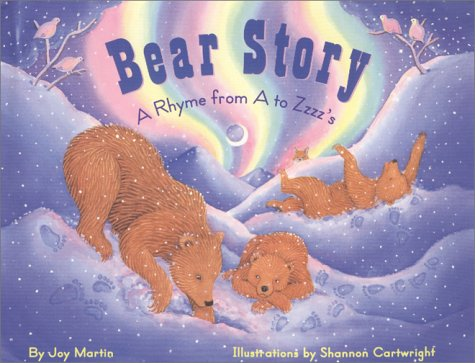 9780936425696: Bear Story: A Rhyme from A to Zzzz's
