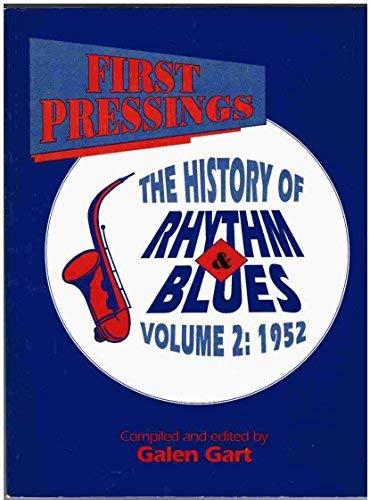 9780936433158: First Pressings: The History of Rhythm & Blues Vol 2: 1952