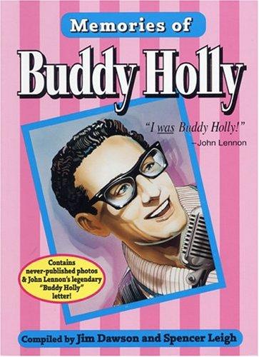 Memories of Buddy Holly (0936433205) by Dawson, Jim