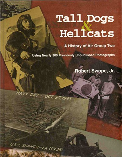 9780936441030: Tall dogs and hellcats: A Navy photographer's Pacific War