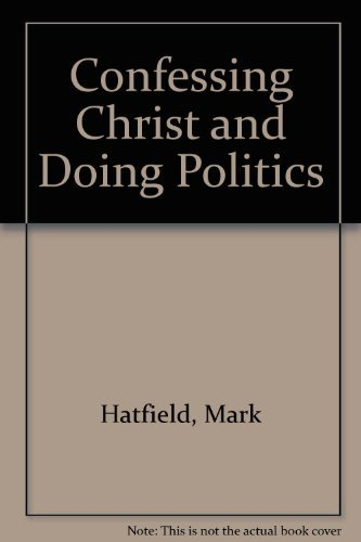 9780936456027: Confessing Christ and Doing Politics