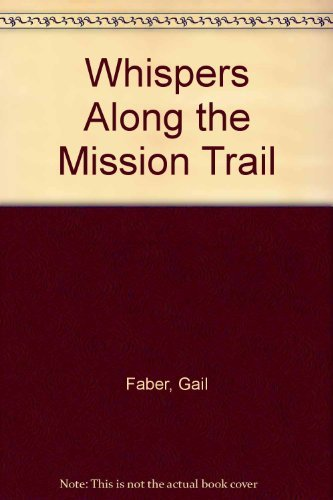 9780936480046: Whispers Along the Mission Trail